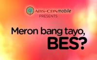 Meron Bang Tayo, Bes?